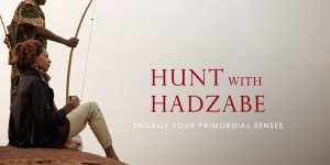 Hunt with Hadzabe